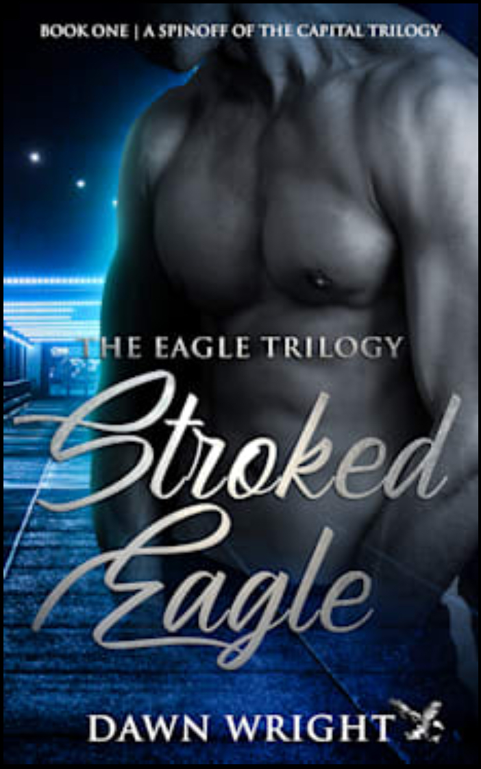 NEW RELEASE - THE FIRST SPINOFF BOOK OF THE EAGLE TRILOGY FROM THE CAPITAL TRILOGY