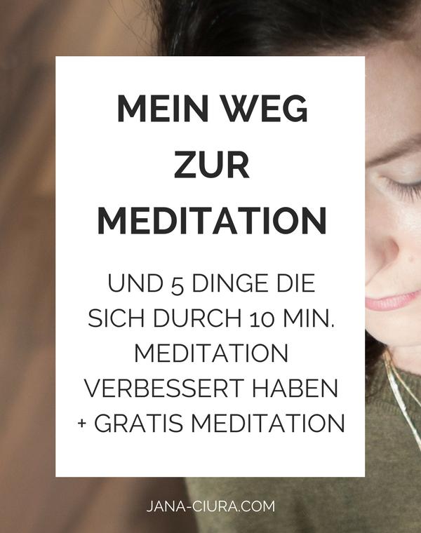 Wie sich mein Leben durch 10 Minuten Meditation am Tag verändert hat - ein Erfahrungsbericht. Zum Blog Post...