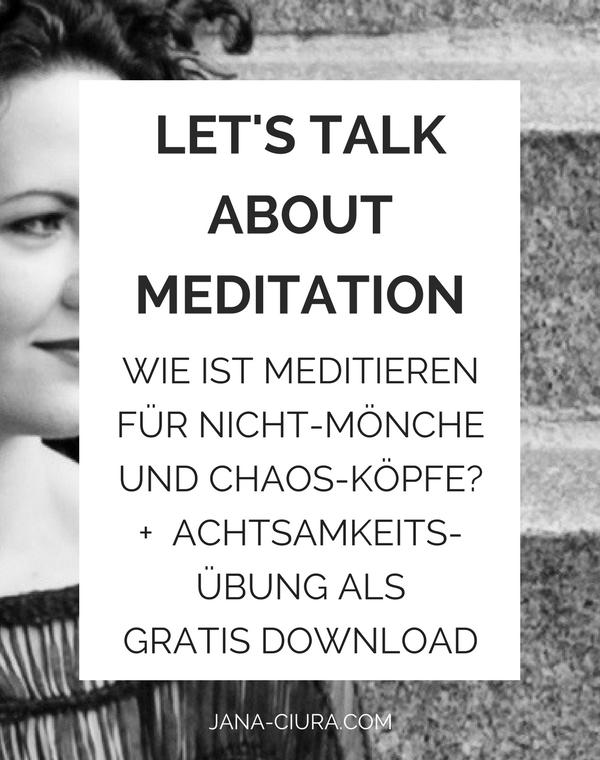 Tatjana erzählt von ihren Erfahrungen mit der Meditation - mehr lesen