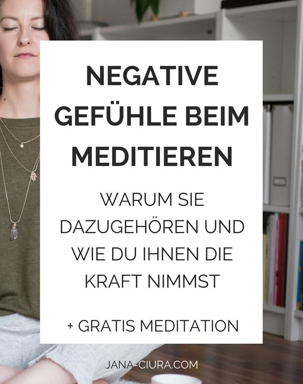 Erfahre mehr darüber, wie du mit negativen Gefühlen in der Meditatin umgehen kannst - zum Blog Post