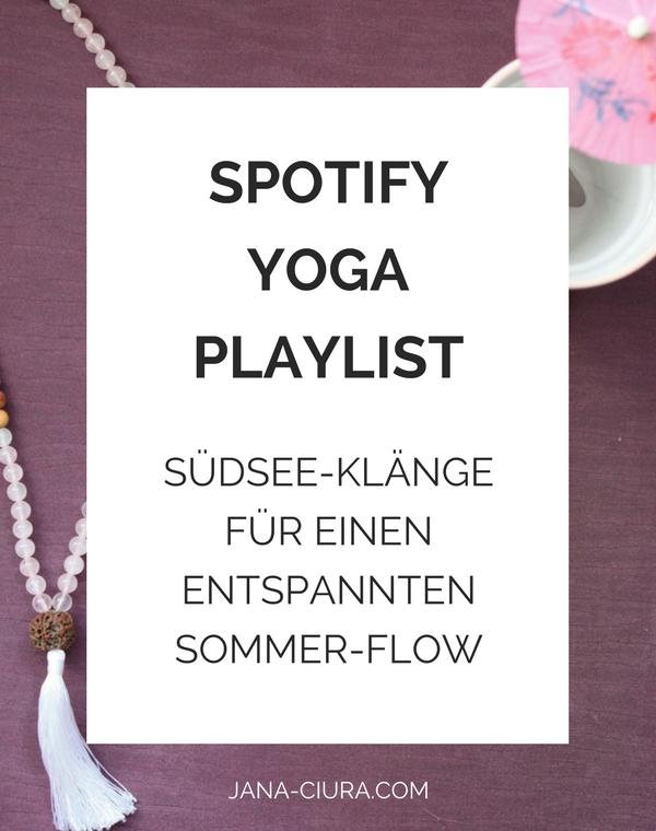 Eine entspannte Yoga Playlist für das Üben zuhause - zum Blog Post