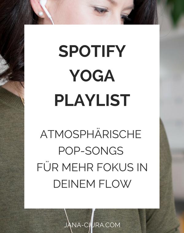 Eine gratis Yoga Playlist mit atmosphärischen Pop-Songs für die Yogapraxis zuhause - zum Blog Post