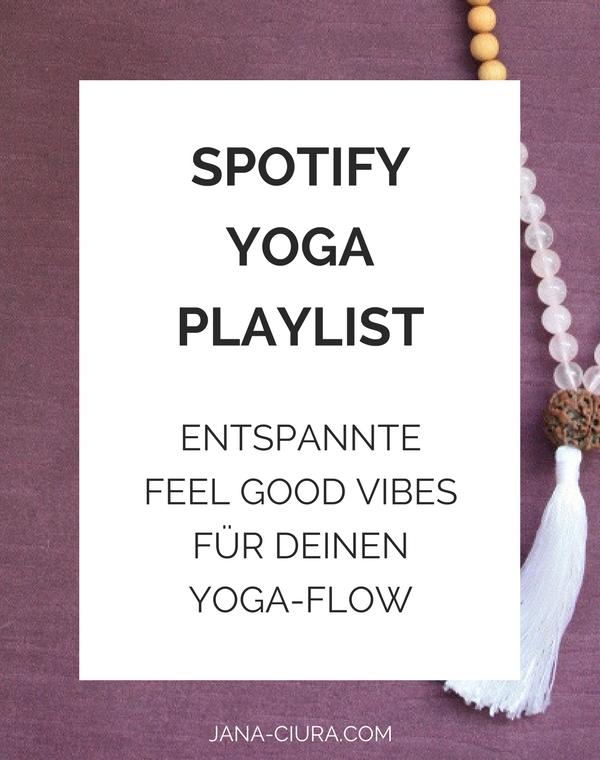 Spotify Yoga Playlist: Entspannte Feel Good Vibes für deinen Yoga-Flow