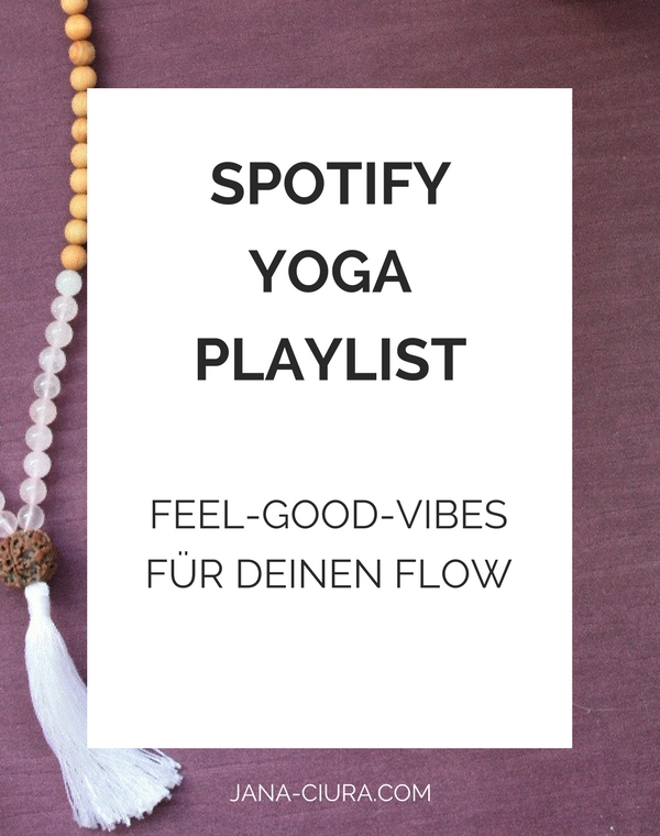 Spotify Yoga Playlist: 90 Minuten Feel-Good-Vibes für deinen Flow