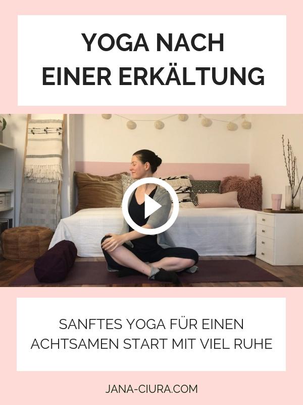 Eine sanfte Yogasequenz für die ersten Tage nach einer Erkältung
