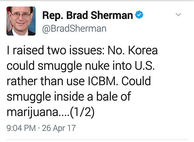 "The #baleofmarijuana strikes again! You may recall two months ago when we posted a video of Congressional Rep. Trent Franks (R-AZ) asserting that Iran could smuggle nuclear weapons into the United States via ""bales of marijuana"". Now, it looks like that concept is catching on with others in Congress, & across party lines. See Rep. Brad Sherman's (D-CA) recent tweet above stoking fears that North Korea may borrow the marijuana-bale smuggling method.  #reefermadness #potpolitics #knowledgeispower"