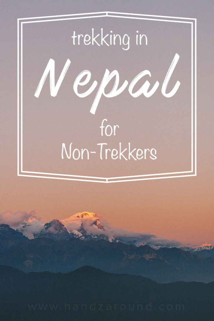 Trekking in Nepal for non-trekkers handzaround sunrise