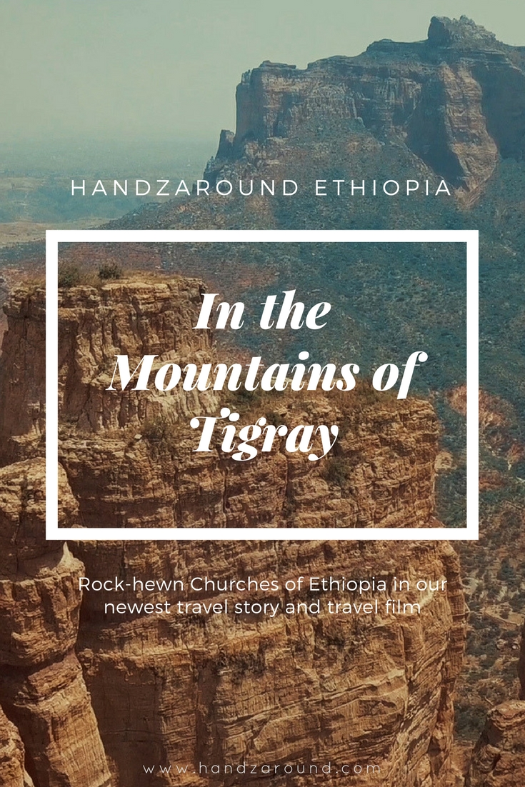 In the Mountains of Tigray - Rock-hewn Churches of Ethiopia by HandZaround.jpg