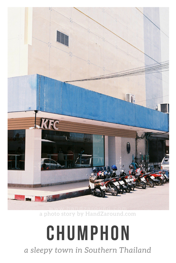 Chumphon - A sleepy town in Southern Thailand - A photo story by HandZaround.png