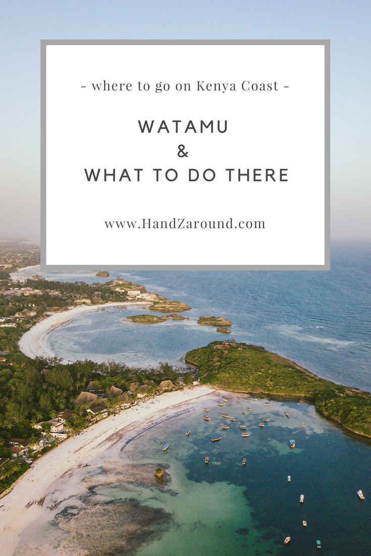 Where To Go on Kenya Coast Watamu and What To Do There by HandZaround.png