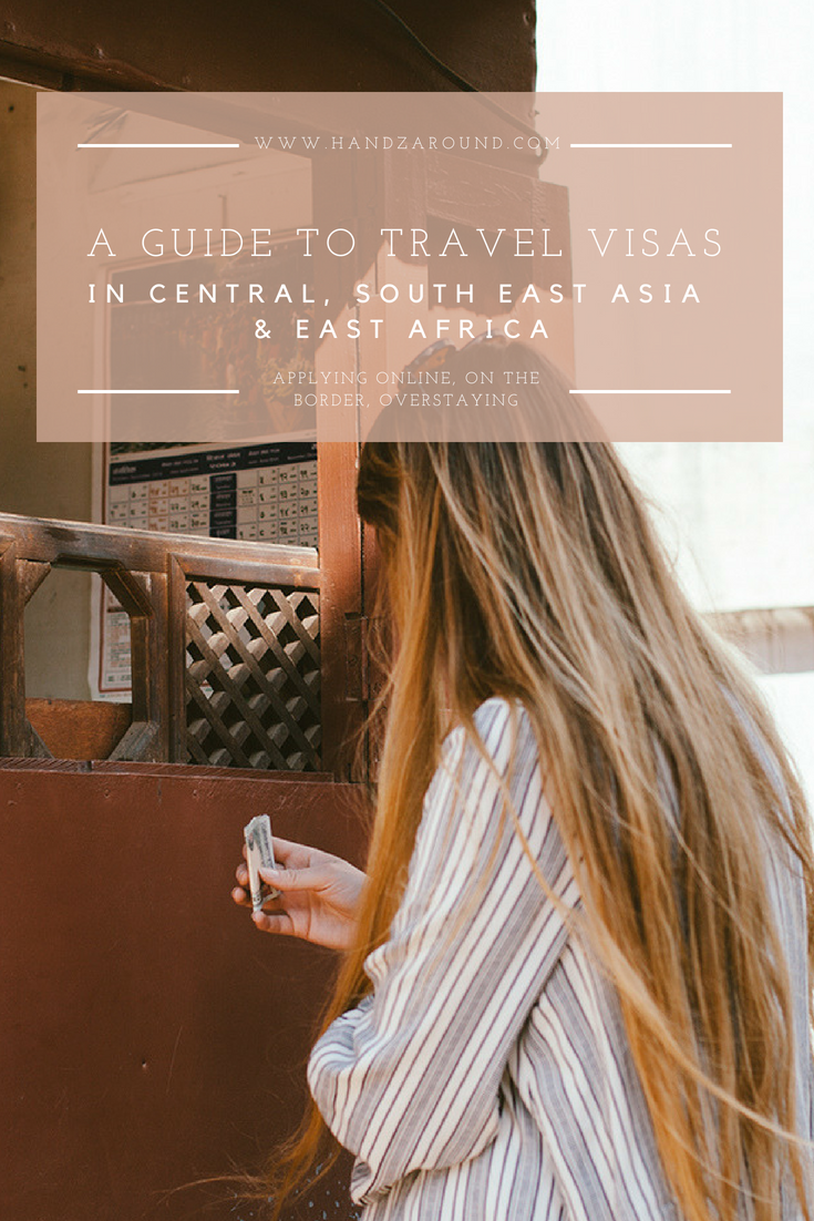 Guide_To_Visas_In_Central_&_SE_Asia_And_East_Africa_HandZaround.png