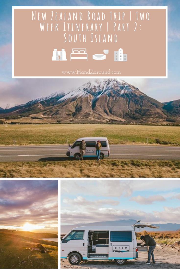 New Zealand Road Trip - two week itinerary south island HandZaround