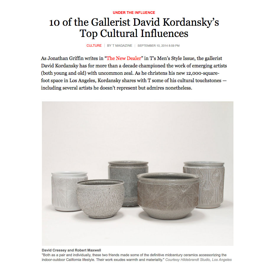 David Cressey & Robert Maxwell are number four on  '10 of the Gallerist David Kordansky's Top Cultural Influences'  in  The New York Times Style Magazine