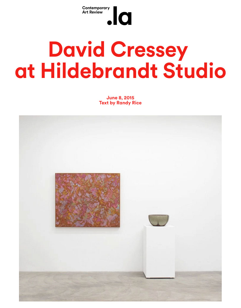 Hildebrandt Studio 'David Cressey - Landscaping California' exhibition review on  Contemporary Art Review Los Angeles