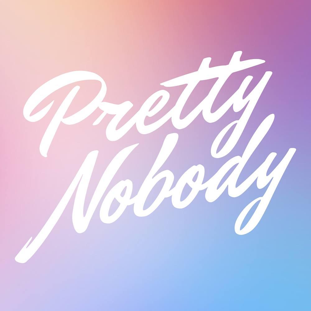 Pretty Nobody Co.