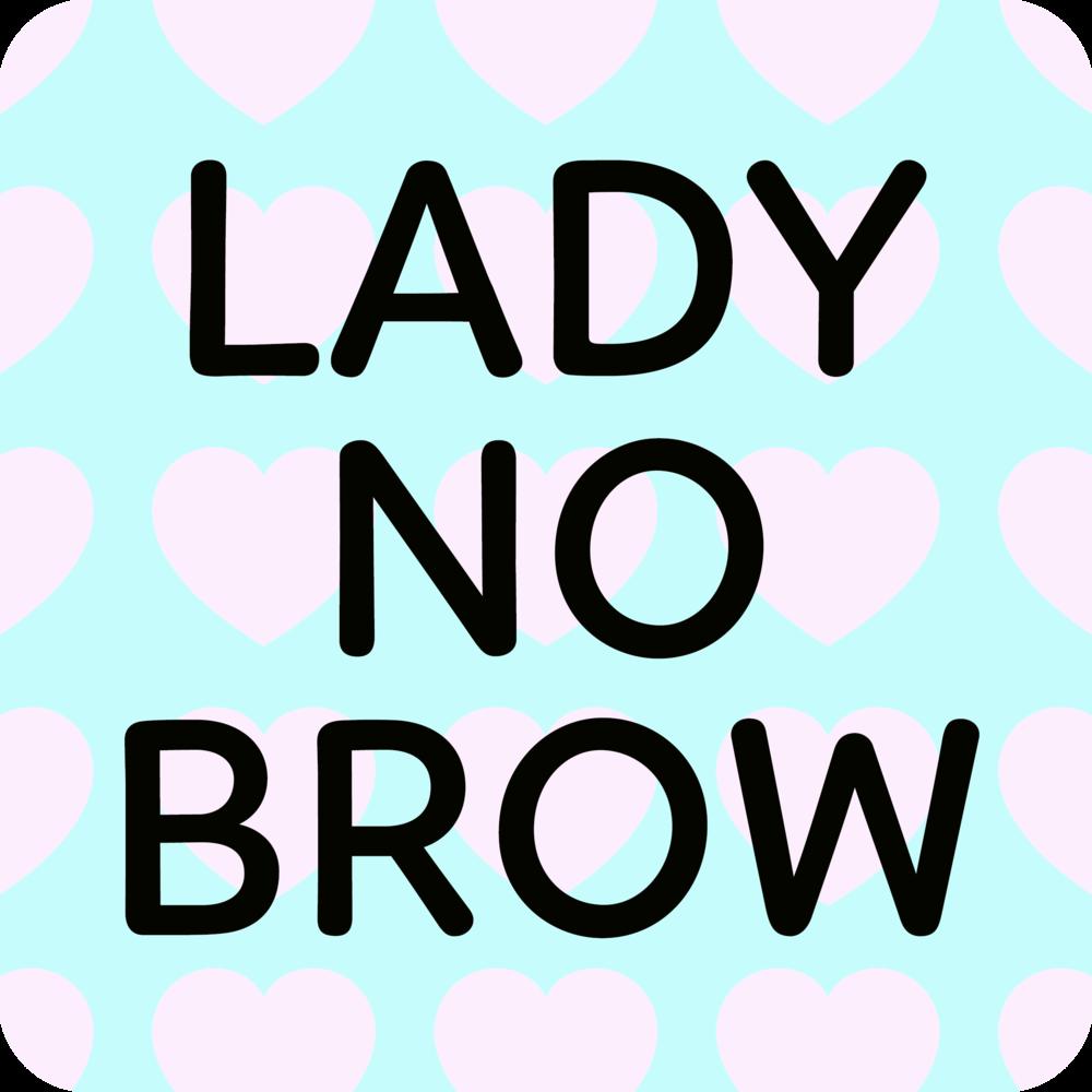 Lady No Brow