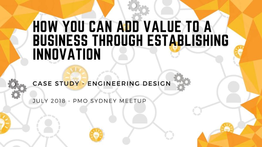 PMO Sydney: Adding Value through Establishing Innovation