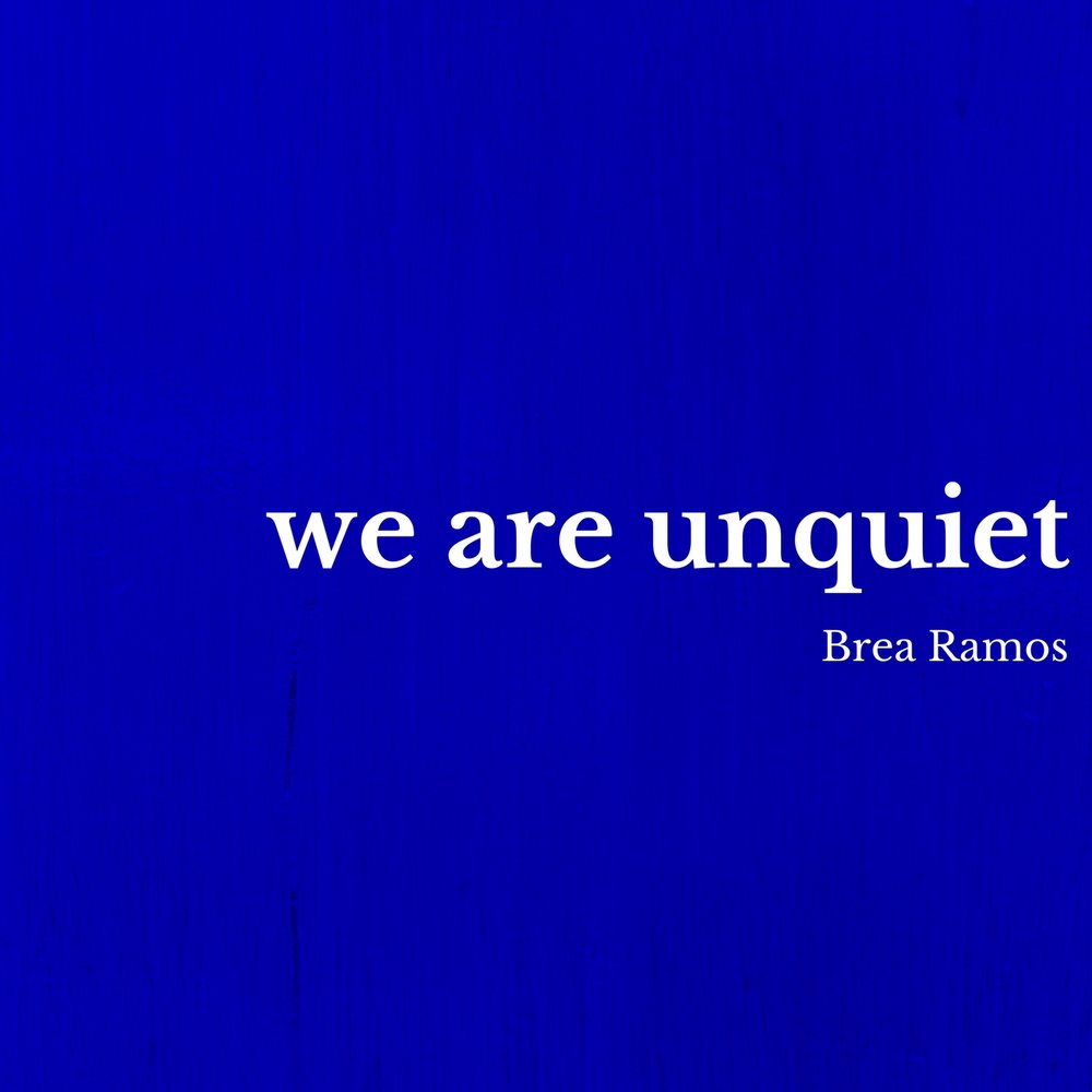 we are unquiet.jpg