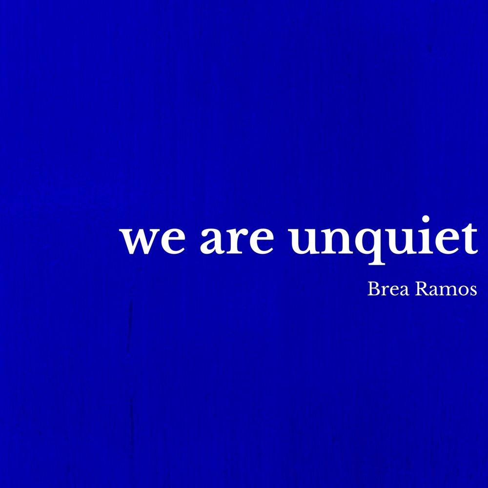 we are unquiet.jpg