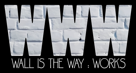 Wall is the Way: Works