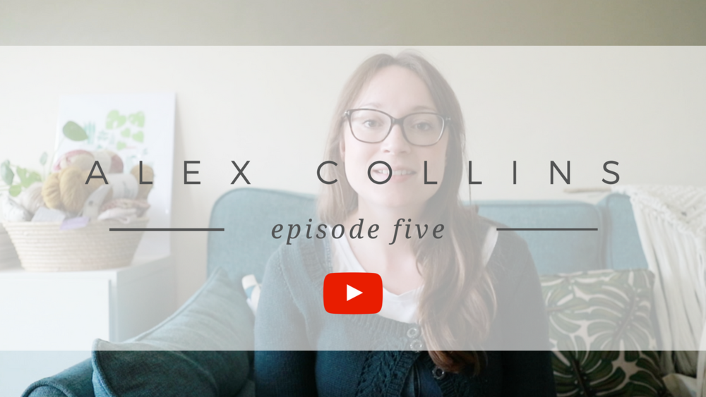 Episode 5 - A UK Knitting and Sewing Podcast with Alex Collins
