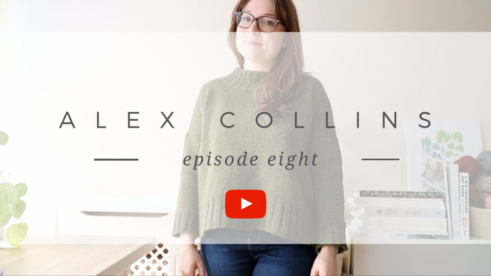 Alex Collins | Episode 8 - A Knitting and Sewing Podcast.png