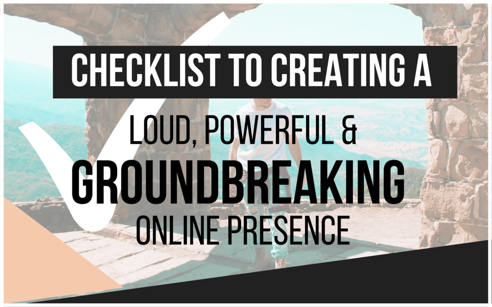 Checklist to creating your online presence.png