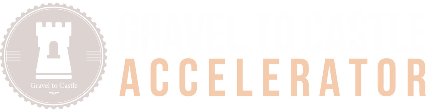 Accelerate to 7 Figures | Gravel To Castle