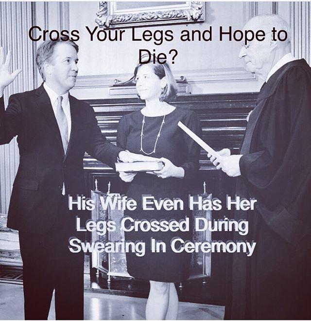 Cross Your Legs and Hope To Die? #novemberiscoming #kavanaugh #vote #seanryderwilliams