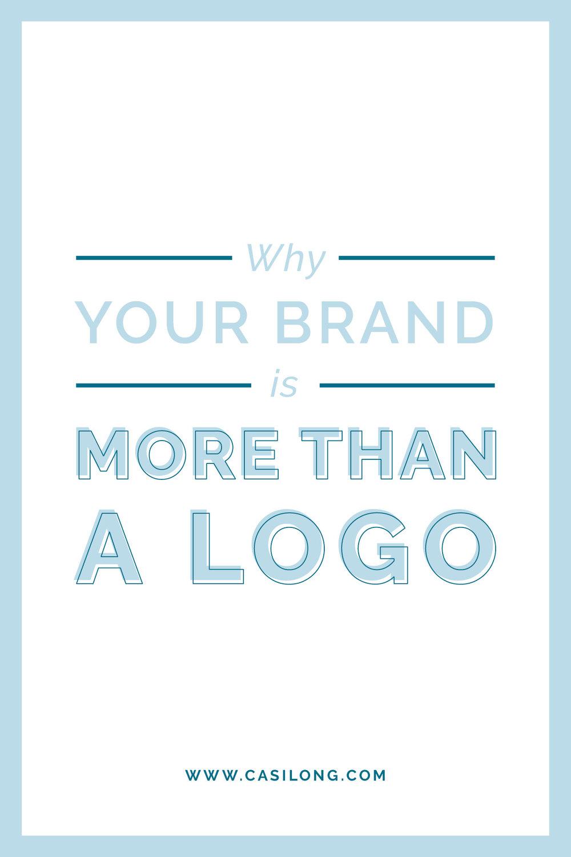 Why your brand is more than a logo | casilong.com/blog | branding and website designer