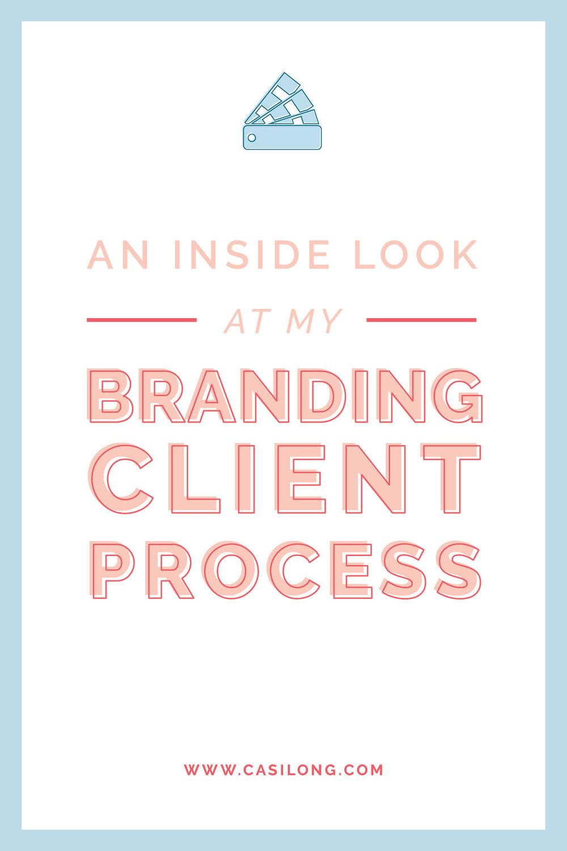 An Inside Look at my Branding Client Process | casilong.com/blog #casilongdesign.jpg