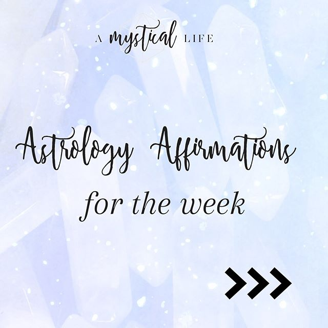 Here are your Astrology Affirmations for the week! If you would like to get them first thing Monday mornings + additional astrological insights then sign up for my newsletter at bit.ly/amlnewsletter & the link is in my instagram bio!  Give me your favorite emojis in the comment if you love your affirmation for the week! . . .  #Numinous #Numiverse #astrology #glitter #grouphug #highvibelife #materialgirlmysticalworld #chakras #lovers #crystals #zodiac #mystical #selfcare #selflove #selfcompassion #youcandoit #kindnessismagic #positivity #reminder #stigmafree #loveisalwaystheanswer #selflovejourney #exploretocreate #livelife #girlpower #bekindtoyourself #motivationalmusings #selfimprovement #beconscious #healthychoices