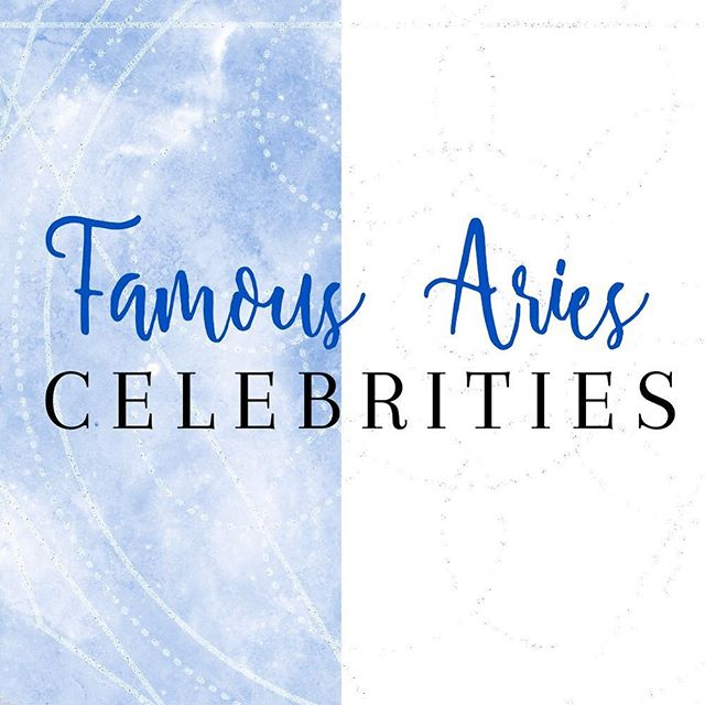 Ever wondered what celebs have Aries in their chart? Here's a small list of celebs with Sun, Moon, Rising, & North Node in Aries. These celebs really know how to be a trail blazer and follow what's right for them! #ariesseason #aries #astrology #astrologyposts #astrologylessons #birthchartreading #birthchart #ariescelebrities