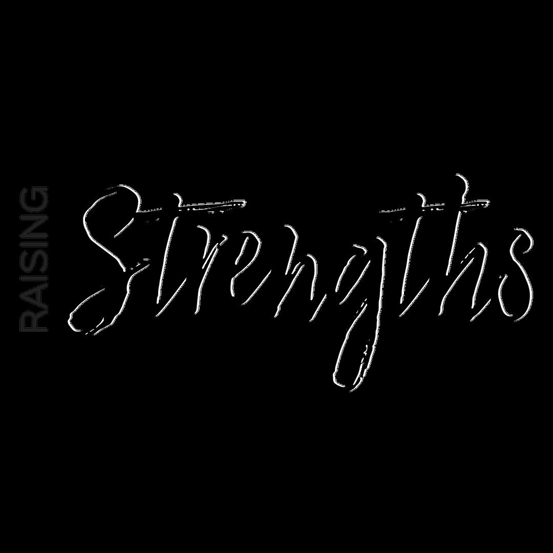 raising strengths