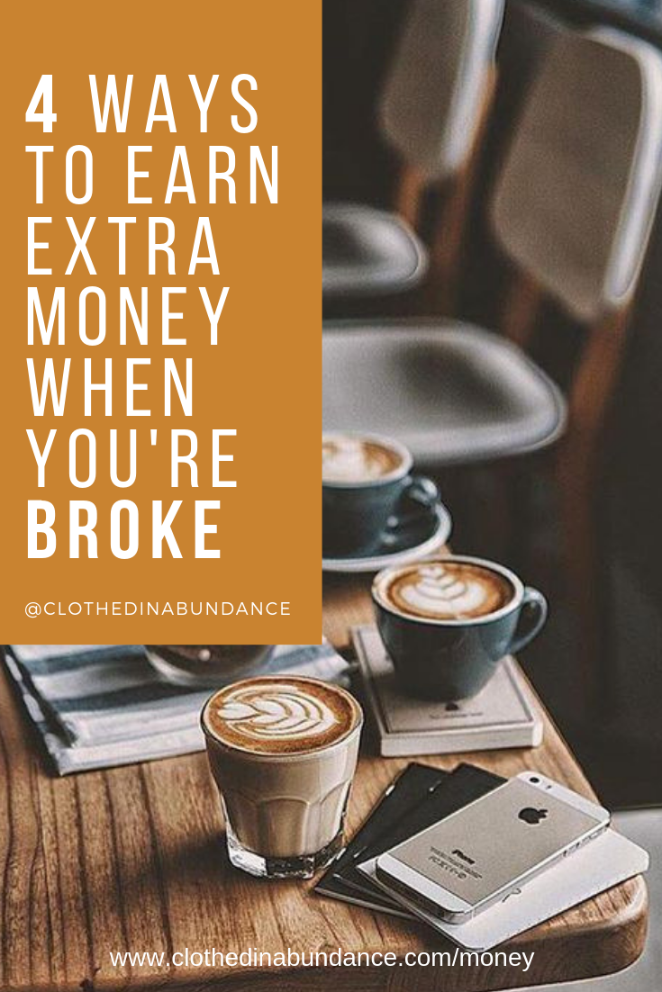 4 WAYS TO EARN EXTRA MONEY WHEN YOU'RE BROKE.png