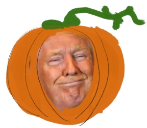 Slice of Trumpkin Pie anyone? Lost your appetite?
