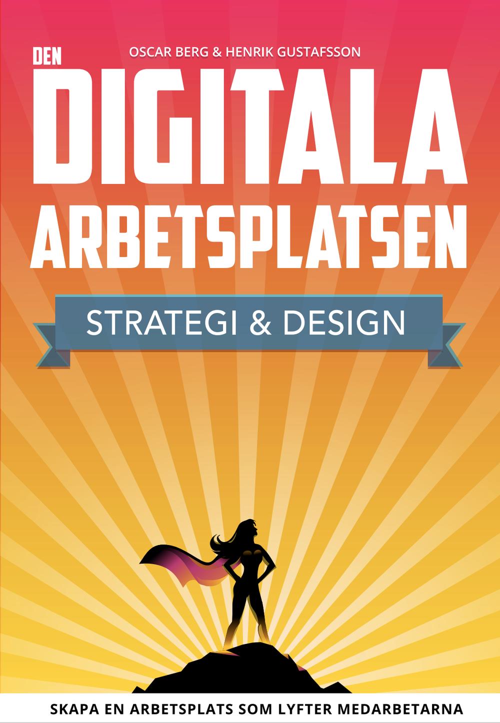 NYHET! I april kommer en ny utgåva av Den digitala arbetsplatsen -bättre, snyggare och billigare! - Håll ögonen öppna!