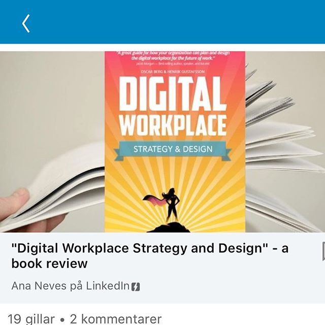 Book review by Ana Neves on Linkedin - check it out! https://www.linkedin.com/pulse/digital-workplace-strategy-design-book-review-ana-neves