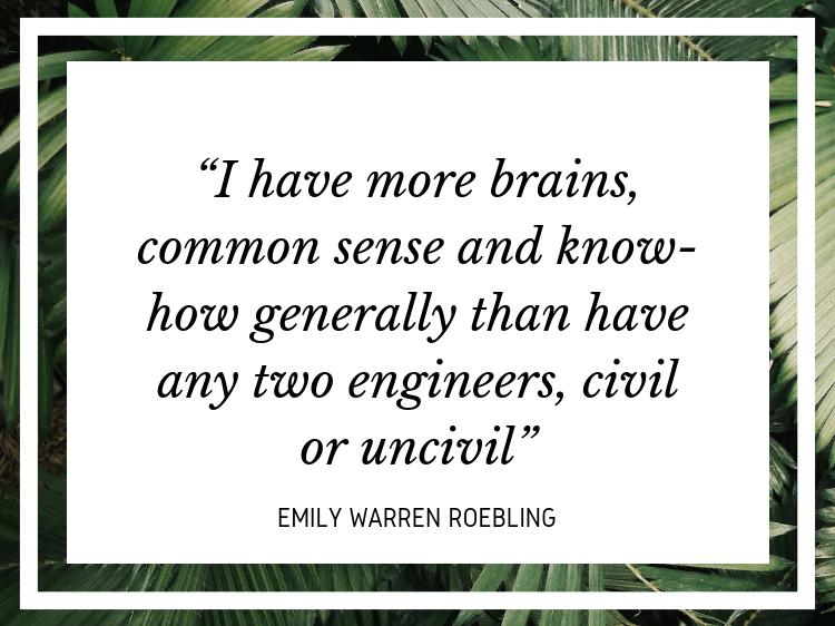 Emily Warren Roebling quote