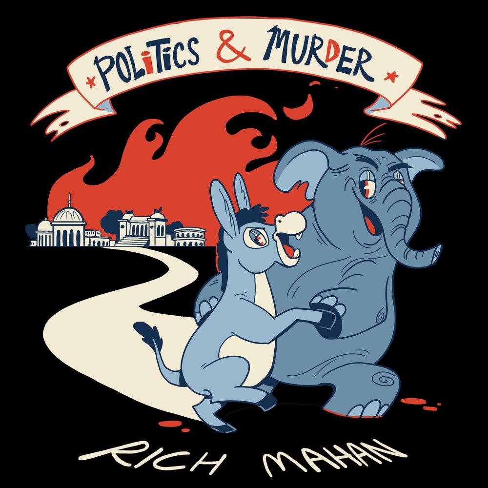 Rich Mahan Politics & Murder logo.jpg