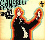 2005 The Campbell Brothers | Can You Feel It Digital Editing
