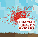 2003 Charlie Hunter Quintet | Right Now Move Assistant Engineer