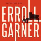2016 Erroll Garner |  Ready Take One   Assistant Engineer