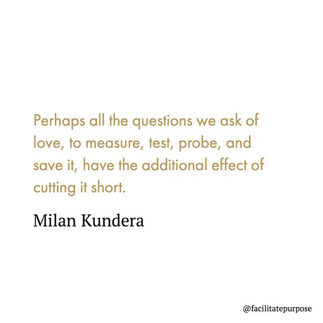 I've loved Kundera since I read him when I first went abroad to the Czech Republic. His words are hauntingly beautiful, hope always tinged with a bit of sadness. #wednesdaywisdom #facilitateevents #wisdomwednesday #quotes #wisewords #wordstoliveby #quotesdaily #quoteoftheday #quotestoliveby #instaquote #thoughtoftheday #lovequotes #doitfortheprocess #poetry #milankundera #instapoem #theknot #loveauthentic #risingtidesociety #loveintentionally
