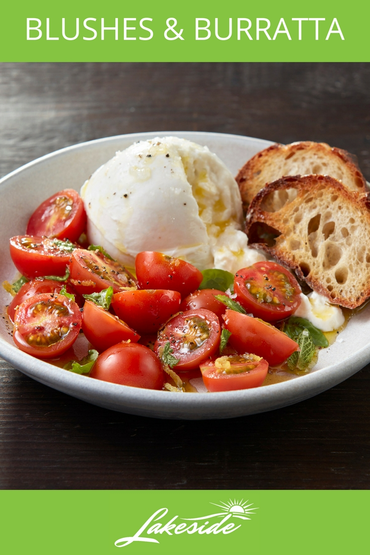 Blushes and Buratta - Lakeside - Tomato Recipes