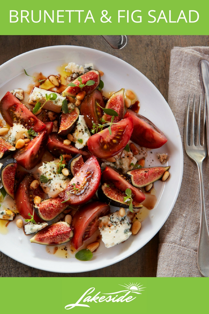 Brunetta and Fig Salad - Lakeside - Tomato Recipes.jpg