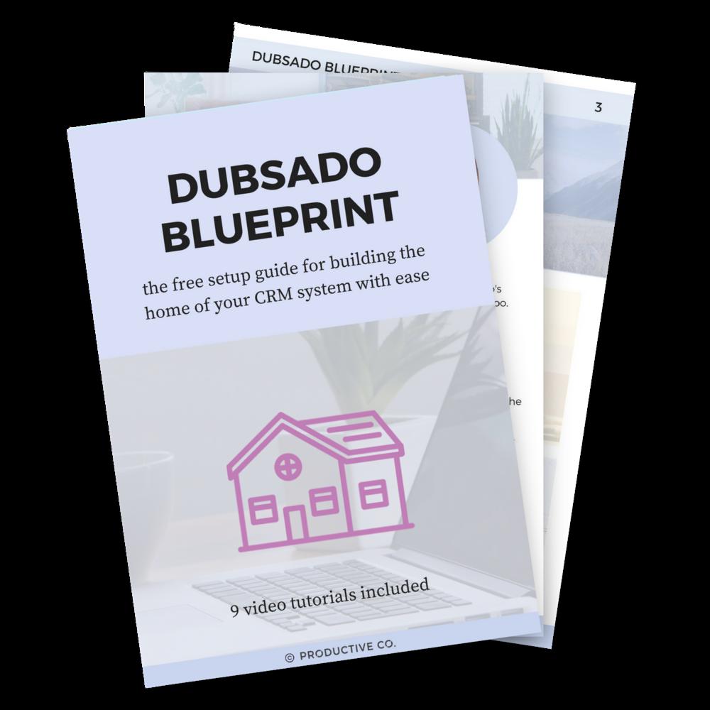 Download the Dubsado Blueprint for simplified Dubsado setup.