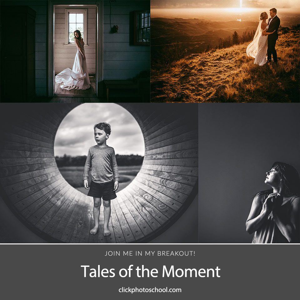 Tales of the Moment: Your Secret Formula for Picture Perfect