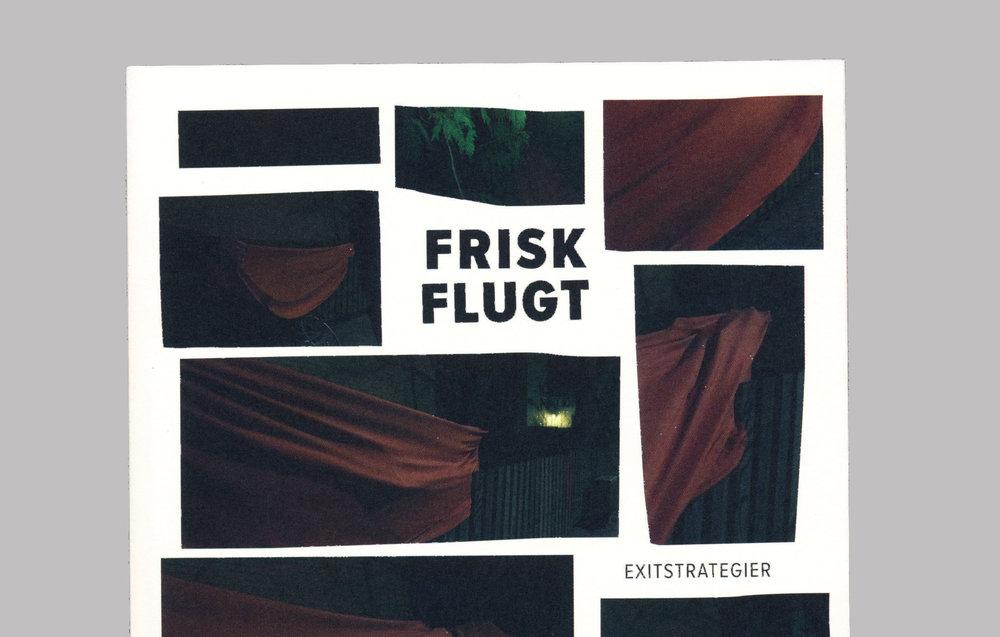 Frisk Flugt - Exitstrategier (78 pages). Published on Ovo Press, 2017