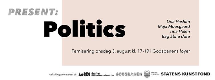 Present Politics Godsbanen.png